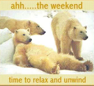 Image result for Relax it's the weekend images